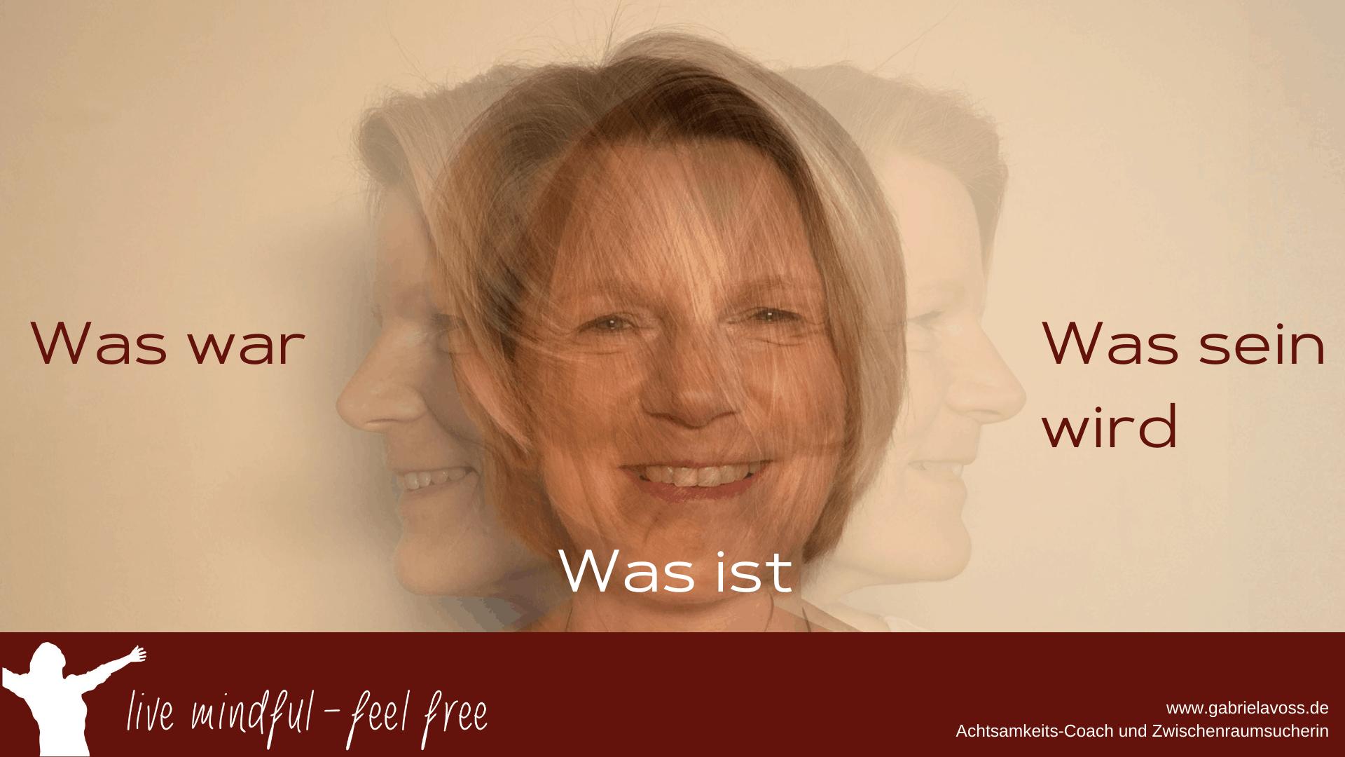 Vergangenheit-Jetzt-Zukunft