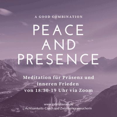 "LIVE ONLINE - Kostenfreie Meditation ""PEACE & PRESENCE"""