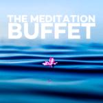 The Meditation Buffet - ONLINE Event